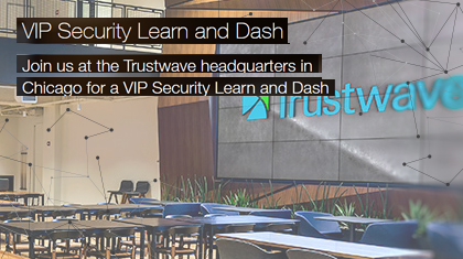 Trustwave VIP Security Learn and Dash