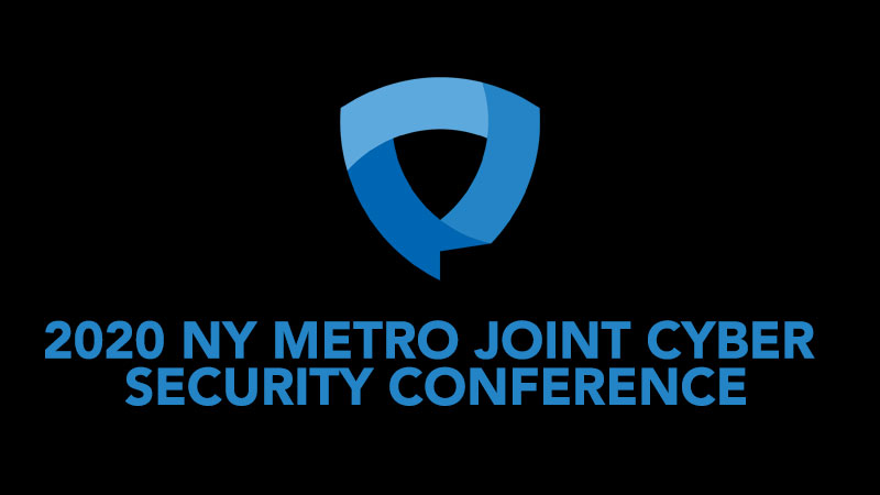 2020 NY Metro Joint Cyber Security Conference & Workshop
